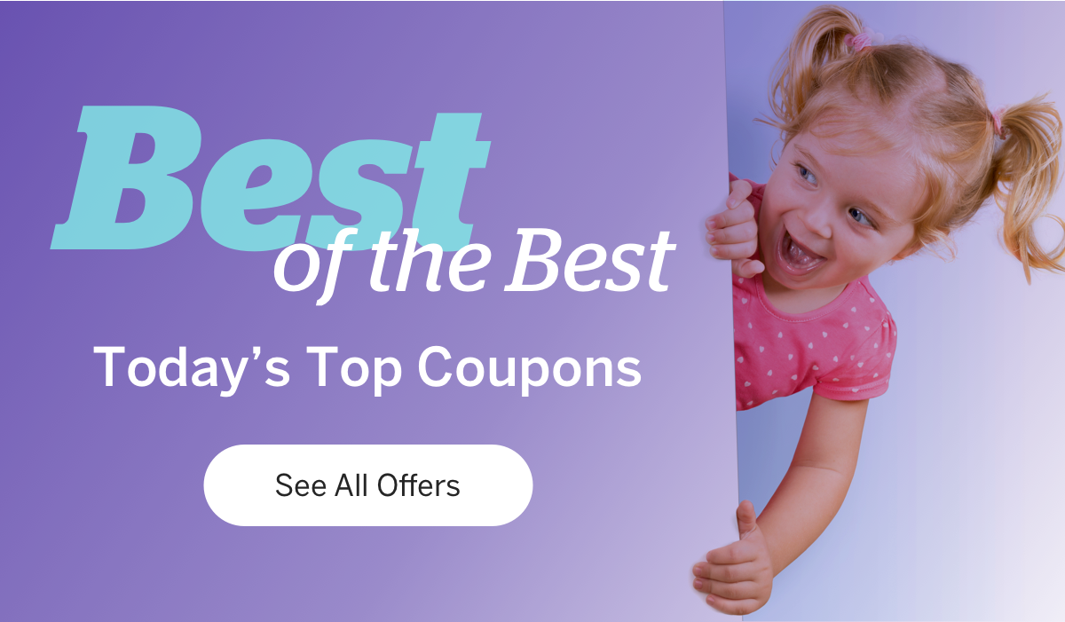 Best of The Best. Today's Top Coupons